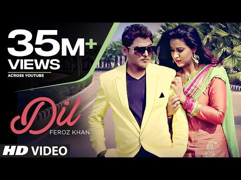 """DIL"" FEROZ KHAN FULL VIDEO (HD) | DIL DI DIWANGI | LATEST PUNJABI SONG"