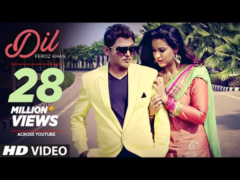"""DIL"" FEROZ KHAN FULL VIDEO (HD) 