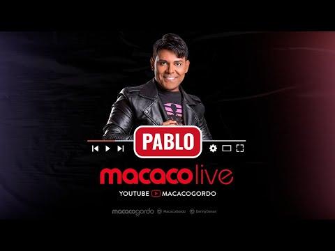 Macaco Live: Pablo #FiqueEmCasa e #Cante #Comigo