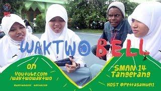 Belajar Outdoor SMAN 14 Tangerang - WAKTWO BELL Eps. #1