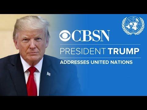 LIVE Trump Addresses the U.N. General Assembly on CBSN