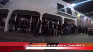 Ensayos de Carnaval de Papalotla Tlaxcala, México 2016 en GoPro