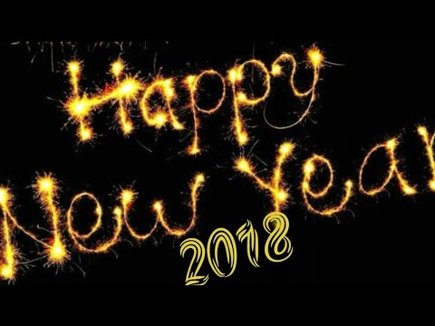 Happy New Year Wishes 2018,Happy New year HD Videos - YouTube