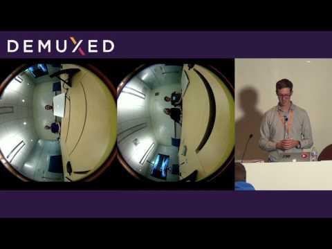 Andrew Scherkus, Google - Developing VR Media Technology [DEMUXED 2016]