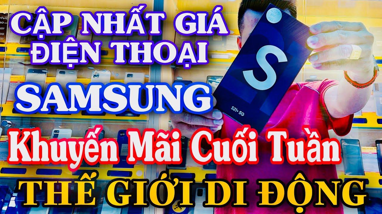 GIÁ ĐIỆN THOẠI SAMSUNG KHUYẾN MÃI CUỐI TUẦN TẠI THẾ GIỚI DI ĐỘNG MỚI NHẤT  2021   điện thoại samsung   Trang thông tin về công nghệ cập nhật mỗi ngày  - soyncanvas.vn