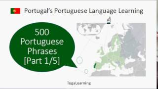 500 Portuguese Phrases and Words in Portugal