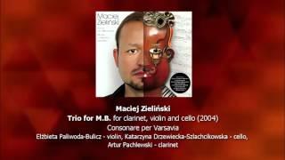 Maciej Zieliński - Trio for M.B.