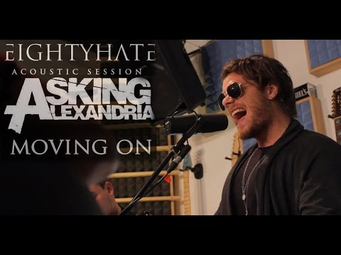 Moving On - Asking Alexandria Acoustic Cover (EIGHTYHATE)