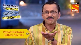 Your Favorite Character | Popatlal Discloses Jethalal