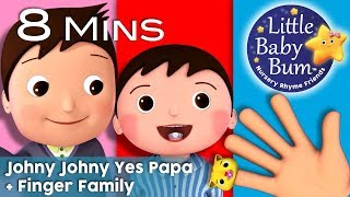 Johny Johny Yes Papa  + Finger Family Collection | Nursery Rhymes and Kids songs | Little Baby Bum