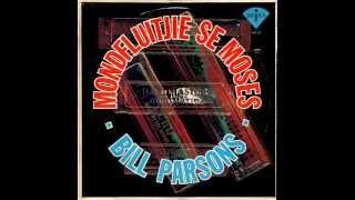 Bill Parsons - Daar Kom Die Wa
