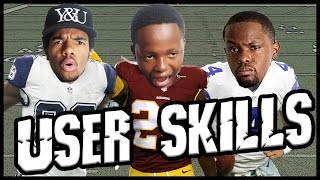who s better dez bryant or josh norman user skills challenge ep 4