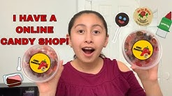 I HAVE A ONLINE CANDY SHOP!! 😮🍭🍬