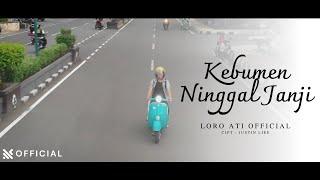 Loro Ati Official - Kebumen Ninggal Janji | Official Music Video [ M/V ]