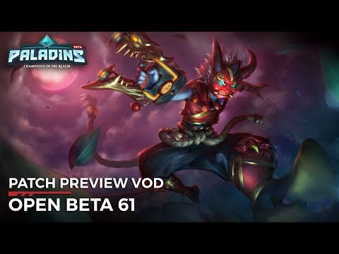 Paladins - Patch Preview - Open Beta 61 (Relentless)