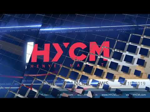 HYCM_EN - Daily financial news - 10.07.2019