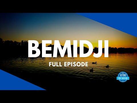 Bemidji, Minnesota - Full Episode