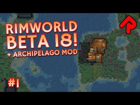 RimWorld beta 18 gameplay & Archipelago mod! | Let's play RimWorld beta 18 ep 1