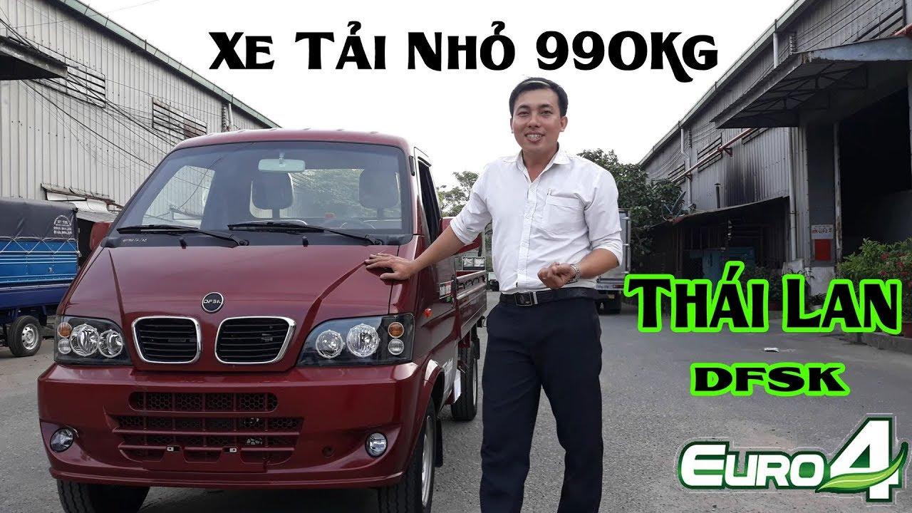 Trải Nghiệm Xe Tải Nhỏ Thái Lan 990kg DFSK | Đánh giá xe tải - YouTube
