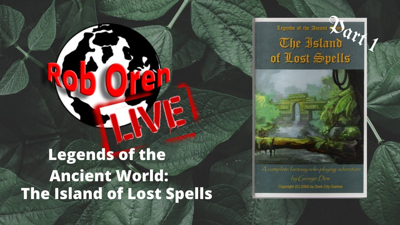Rob Plays The Island of Lost Spells Part 1 Live!