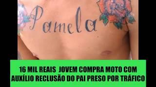16 MIL REAIS  JOVEM COMPRA MOTO COM AUXÍLIO RECLUSÃO DO PAI PRESO POR TRÁFICO