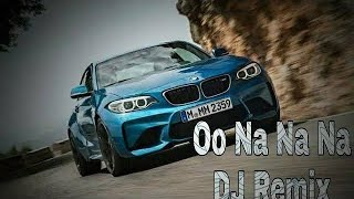 Ooh Na Na Na || English New Dj Song 2019