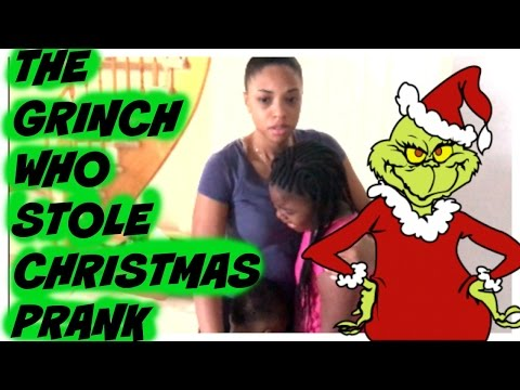 THE GRINCH WHO STOLE CHRISTMAS PRANK !!!