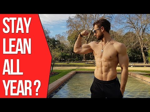 Should You Stay Lean All Year Round ? (The Truth)