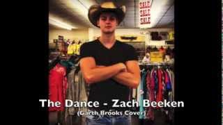 The Dance - Zach Beeken (Garth Brooks Cover)
