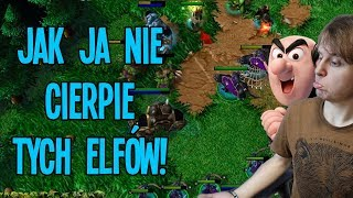 Jak ja nie cierpię tych elfów! - Warcraft III
