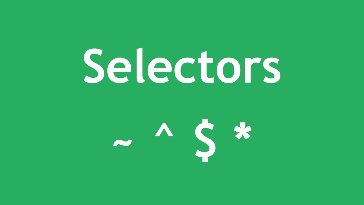 [ Css3 In Arabic ] #49 - Selectors - Next, Start With, End With, Contains