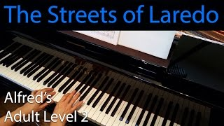 The Streets of Laredo (Elementary Piano Solo) Alfred's Adult Level 2
