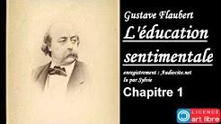 Livre audio complet : L'éducation sentimentale - Gustave Flaubert