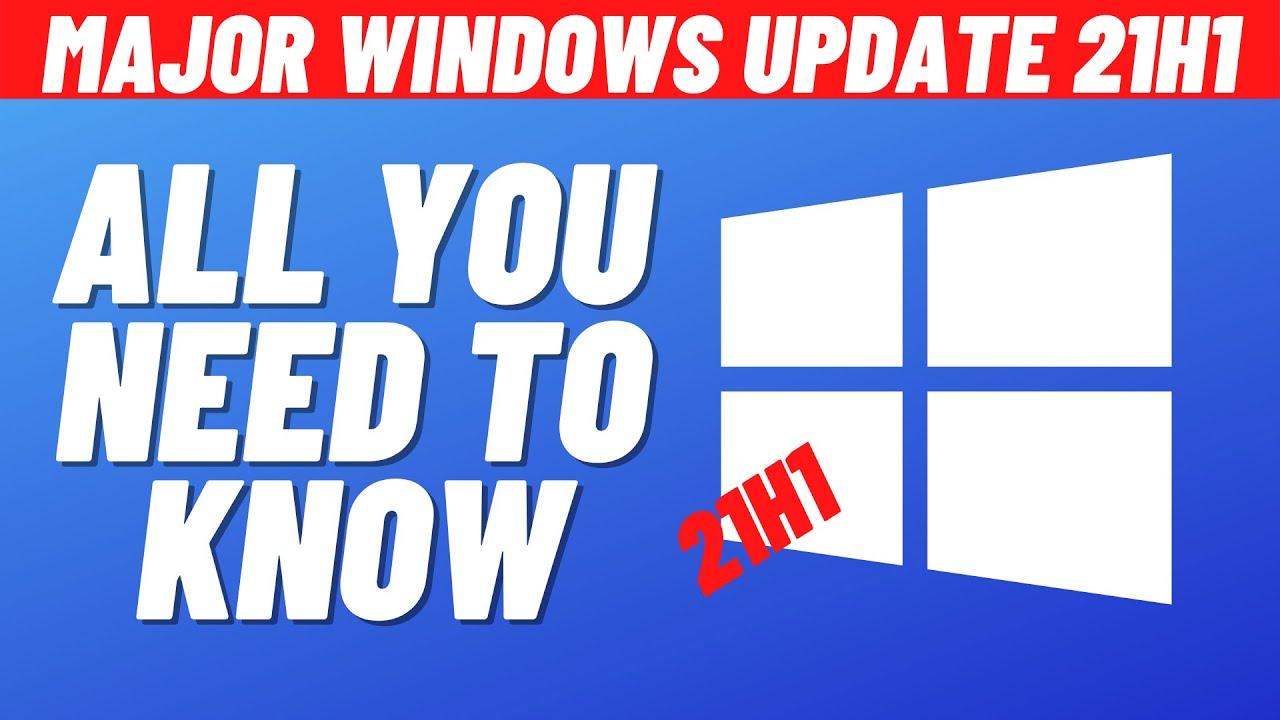 Download Major Windows 10 update 21H1 How to get it