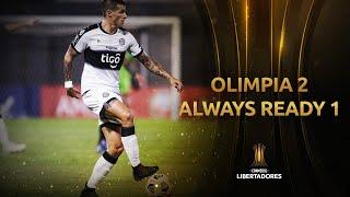 Olimpia vs. Always Ready [2-1]   RESUMEN   Fecha 2   CONMEBOL Libertadores 2021