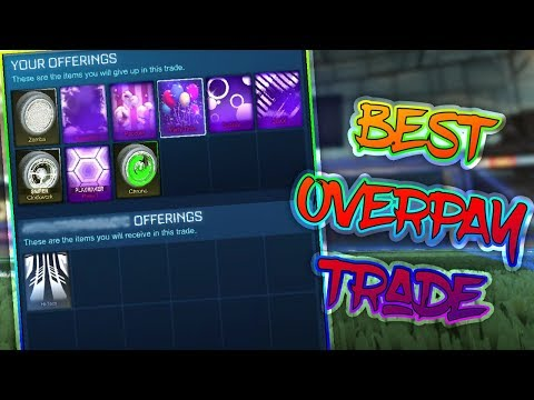 BEST OVERPAY TRADE EVER   TRADING WITH FANS   Rocket League