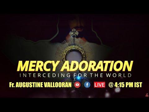 Live Mercy Adoration - Fr. Augustine Vallooran, Divine Retreat Centre, Goodness TV