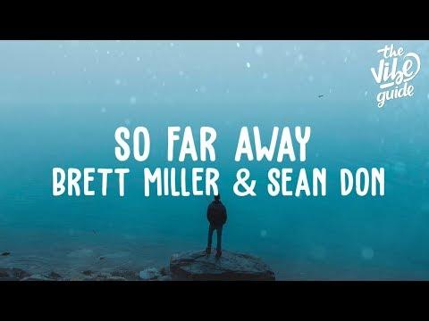 Brett Miller & Sean Don - So Far Away Lyric