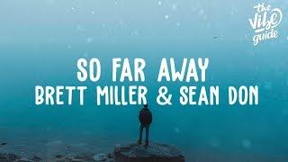 Brett Miller & Sean Don - So Far Away (Lyric Video)