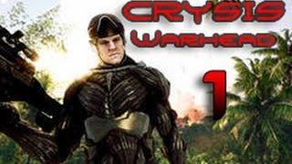 Crysis Warhead Прохождение Эпизод 1 Часть 1