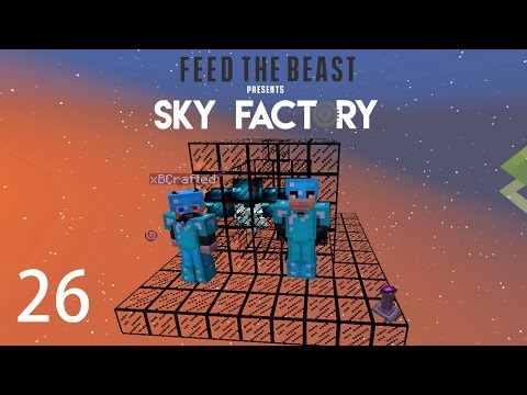 Sky Factory 3 w/ xB - WITHER PROOF [E26] (Minecraft Modded S