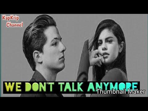 We Don't Talk Anymore - Charlie Puth Ft Selena Gomez Cover (lirik)