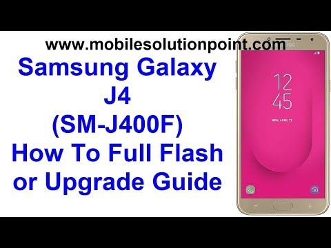Samsung Galaxy J4 (SM-J400F) How To Flash Guide