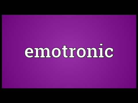 Emotronic Meaning