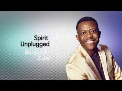Benjamin Dube - Uyahalalela (Unplugged)