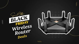Black Friday Wireless Router Deals - Top 5 Wireless Router of 2020