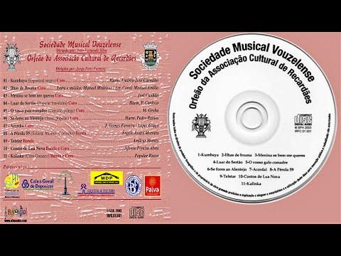 Sociedade Musical Vouzelense | Orfeão da Associação Cultural de Recardães