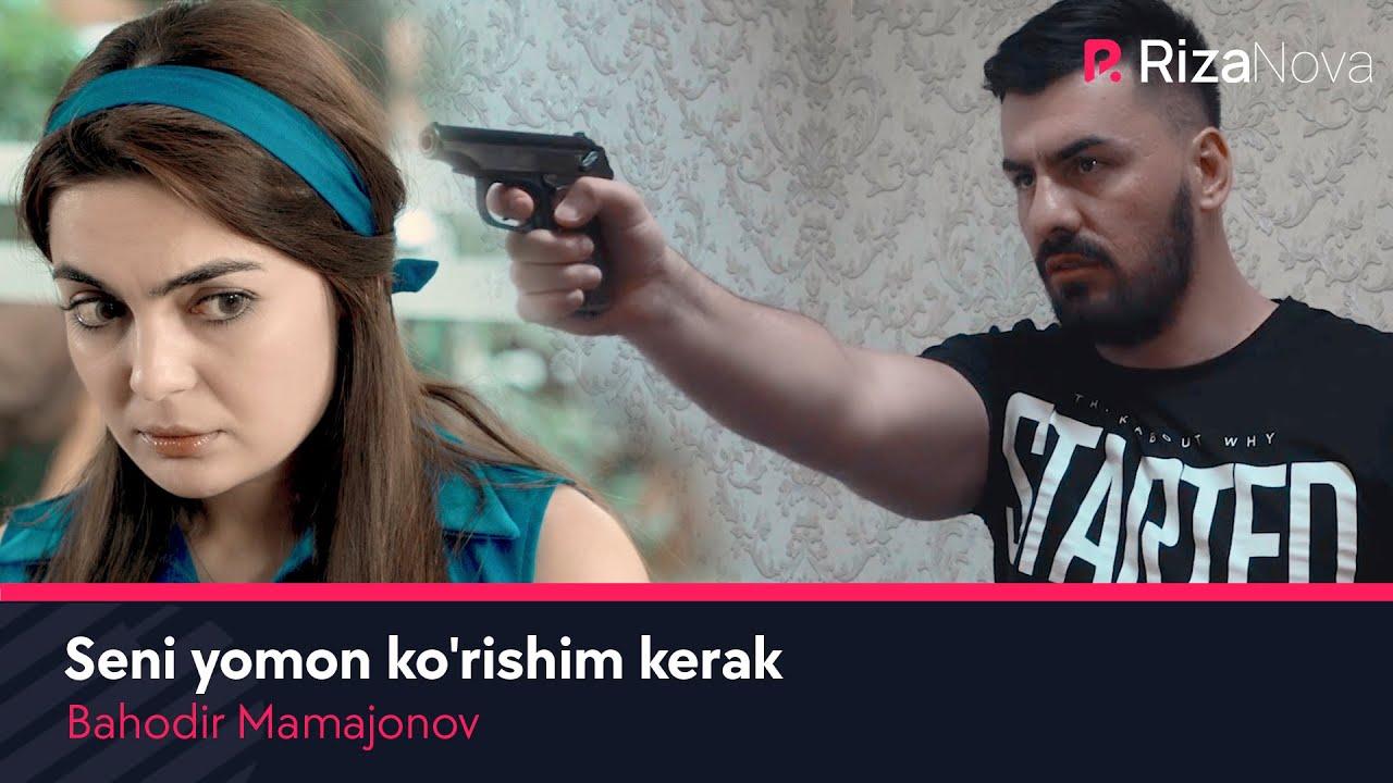 Bahodir Mamajonov - Seni yomon ko'rishim kerak