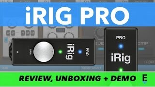 iRig Pro Review - Unboxing and Epic Demo | IK Multimedia iOS Audio/MIDI Interface