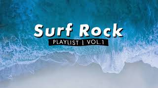 Surf Rock Playlist | Vol. 1